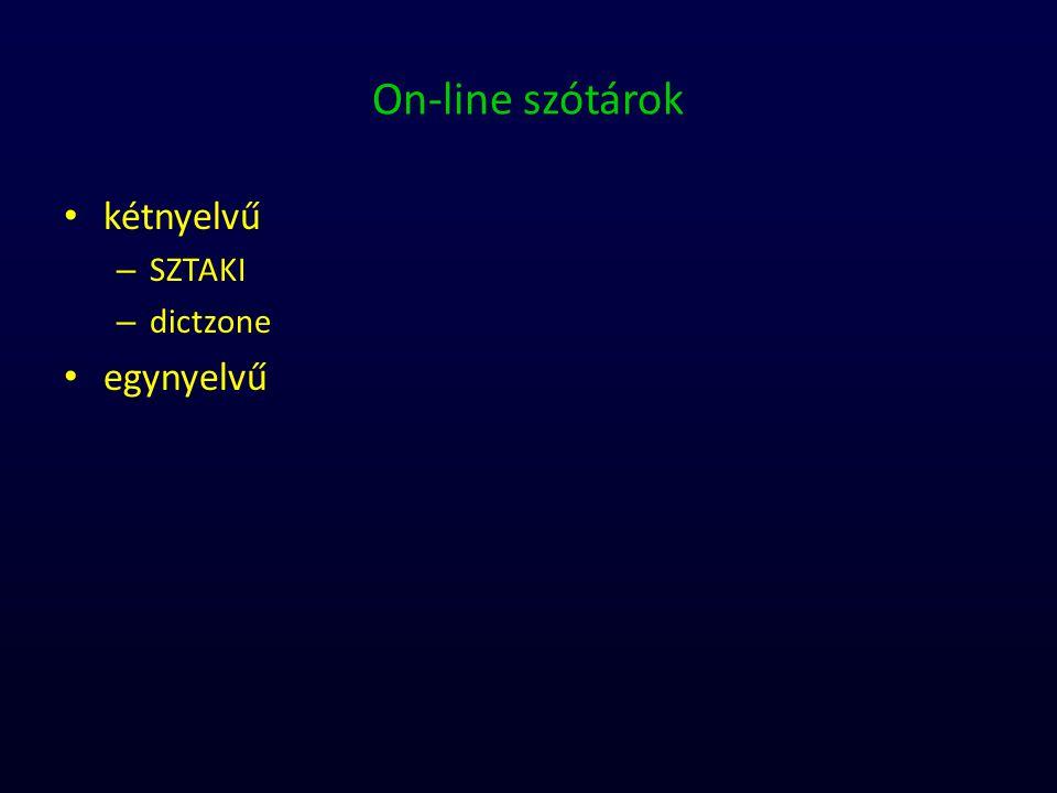On-line szótárok kétnyelvű – SZTAKI – dictzone egynyelvű