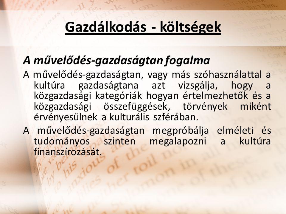 Kulturális célú nonprofit intézmények szervezeti formái Magyarországon Közalapítvány: közfeladat ellátására törvénnyel létrehozott, illetve az Országgyűlés, a kormány vagy a helyi önkormányzat által alapított alapítvány.