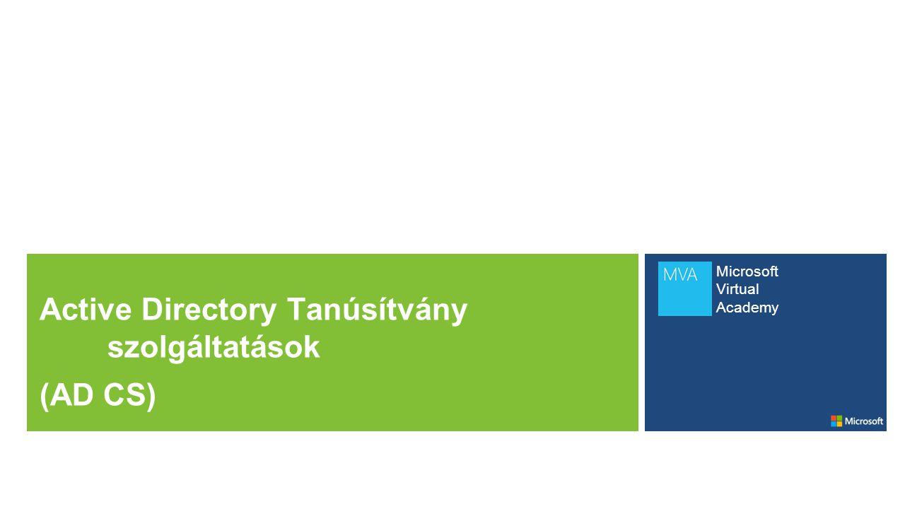 Mi az Active Directory Tanúsítvány Szolgáltatások.
