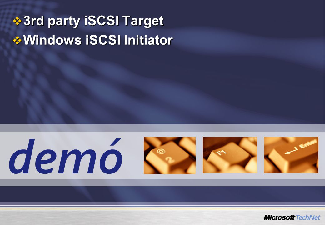 demó  3rd party iSCSI Target  Windows iSCSI Initiator