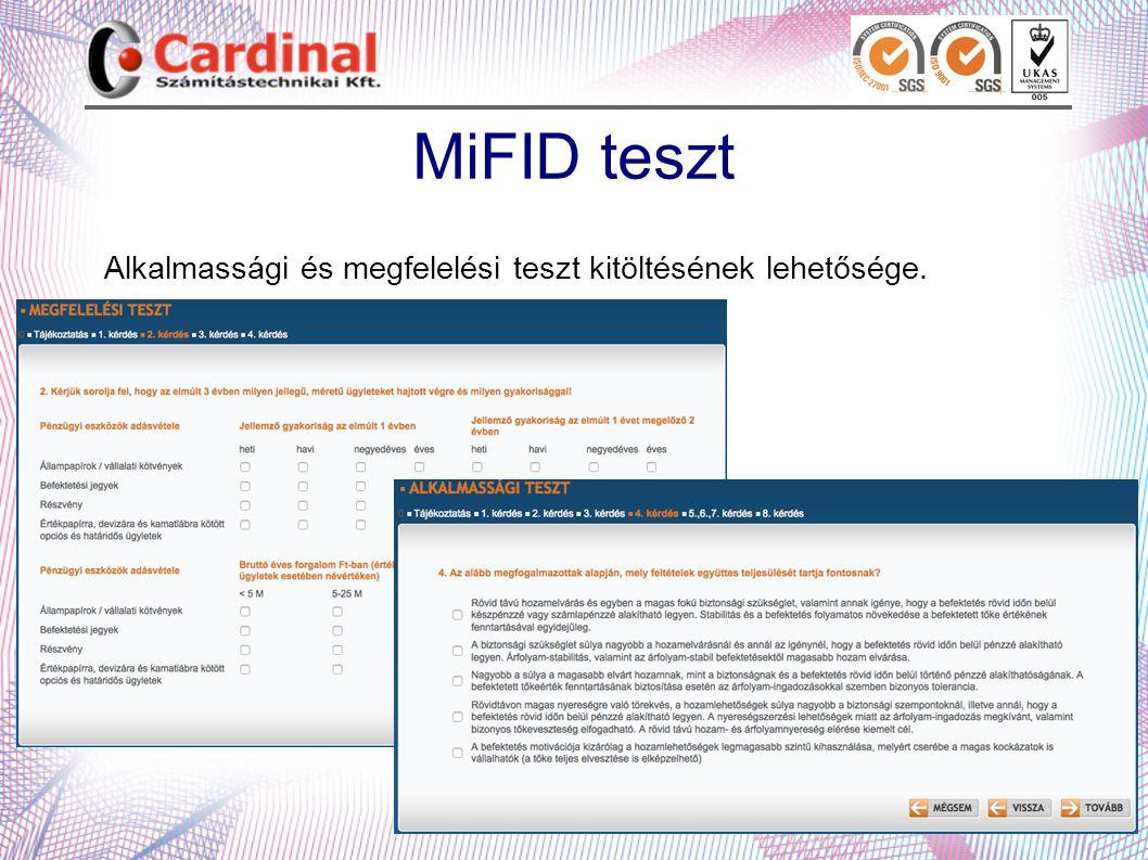 MiFID teszt Alkalmassági és megfelelési teszt kitöltésének lehetősége.