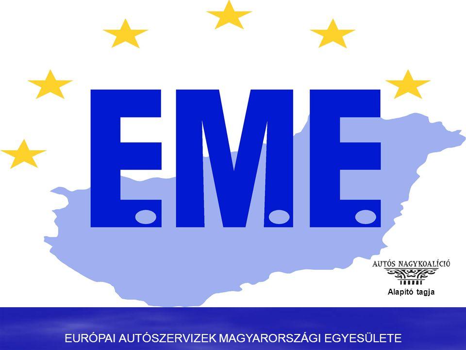 EURÓPAI AUTÓSZERVIZEK MAGYARORSZÁGI EGYESÜLETE Alapító tagja