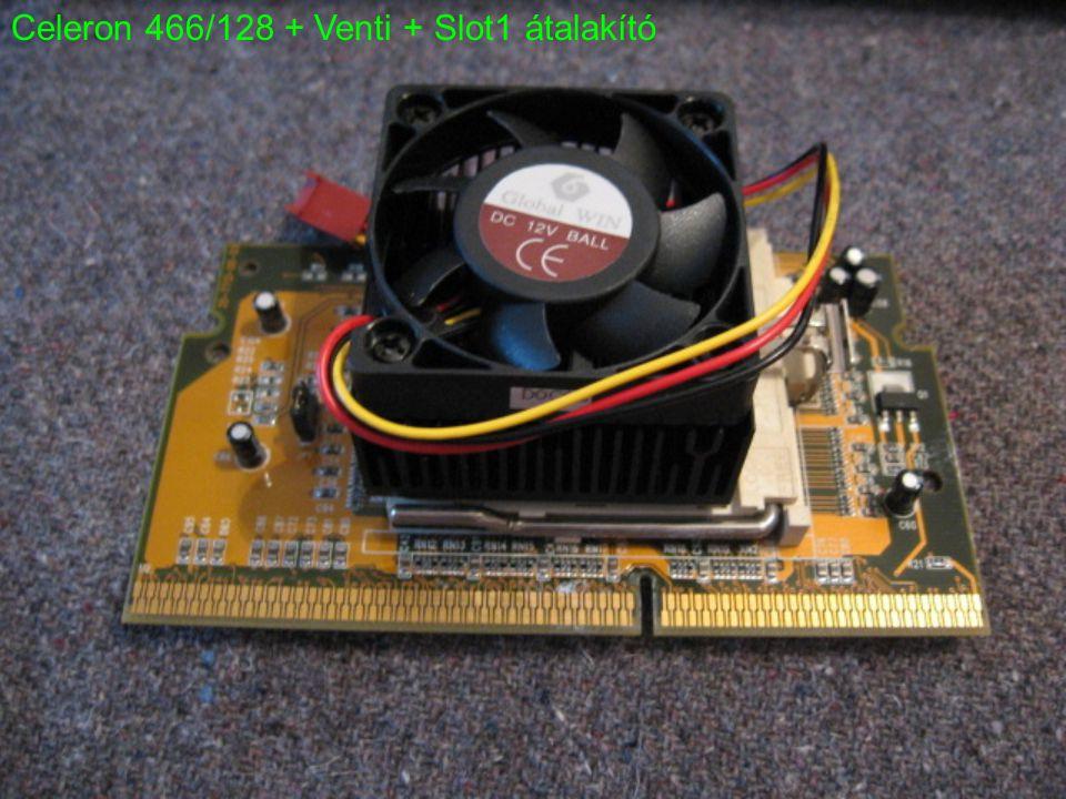 Celeron 466/128 + Venti + Slot1 átalakító