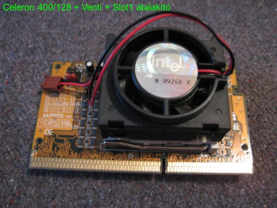 Celeron 400/128 + Venti + Slot1 átalakító