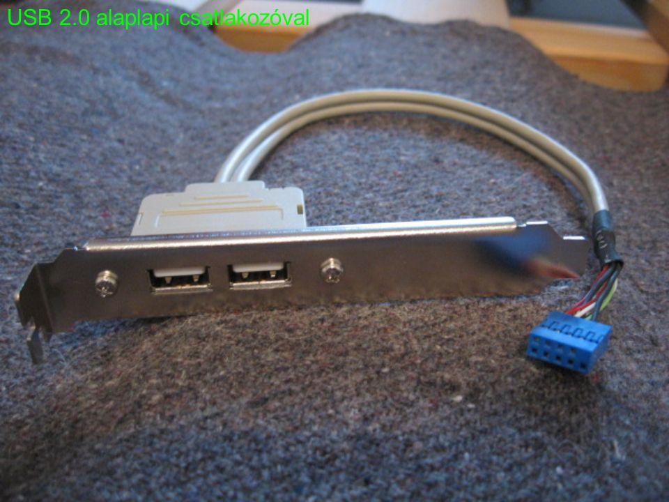 USB 2.0 alaplapi csatlakozóval