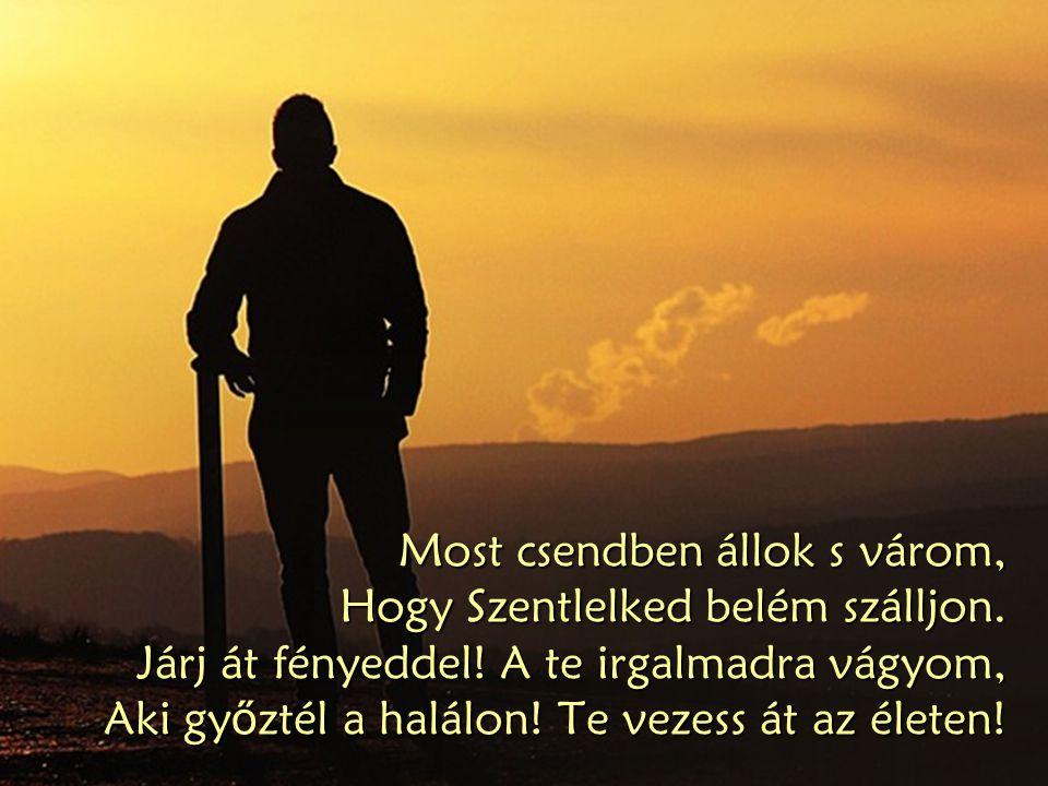 Õ az, ki hegyeket mozdít félre, Hogy megmentsen, Mindent legyõz Mert õ elég erõs.