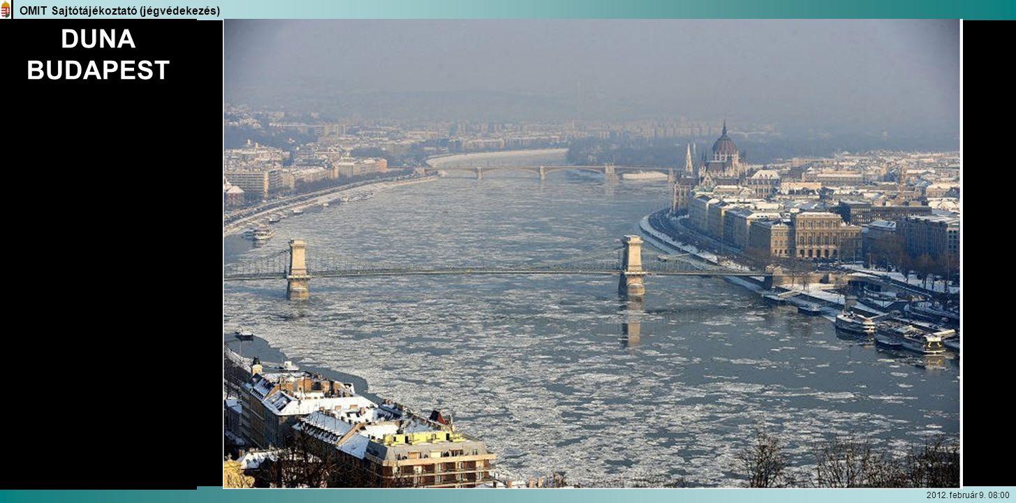 OMIT Sajtótájékoztató (jégvédekezés) 2012. február 9. 08:00 DUNA BUDAPEST