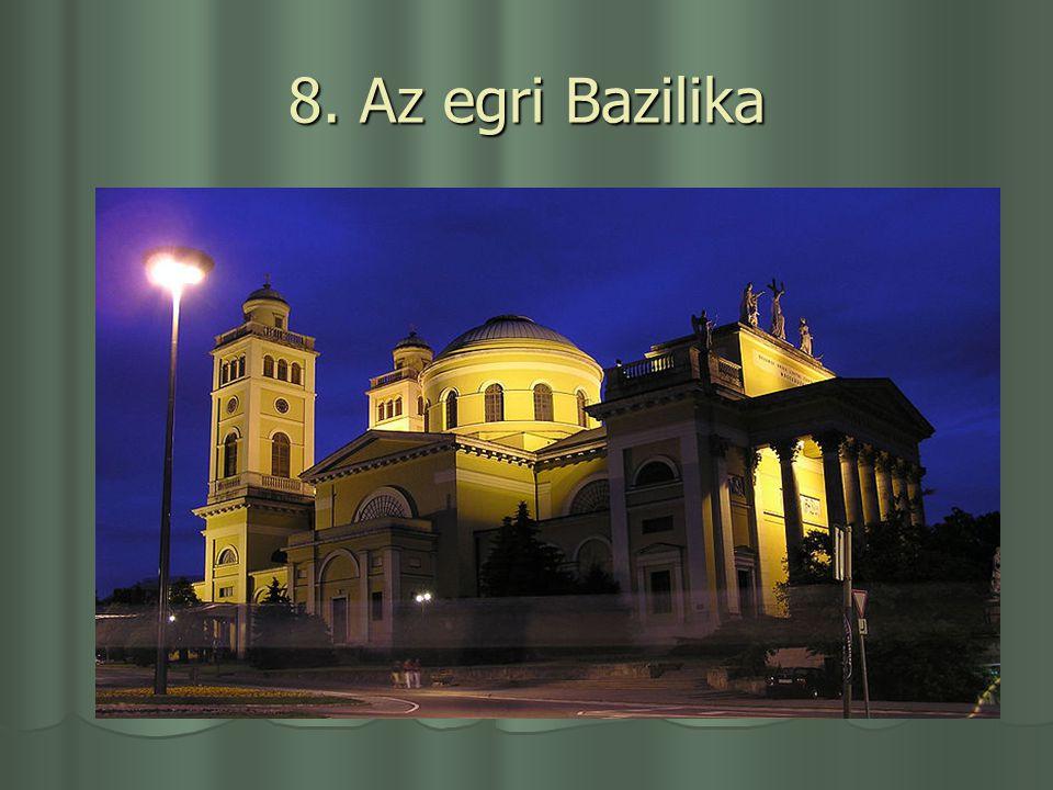 8. Az egri Bazilika