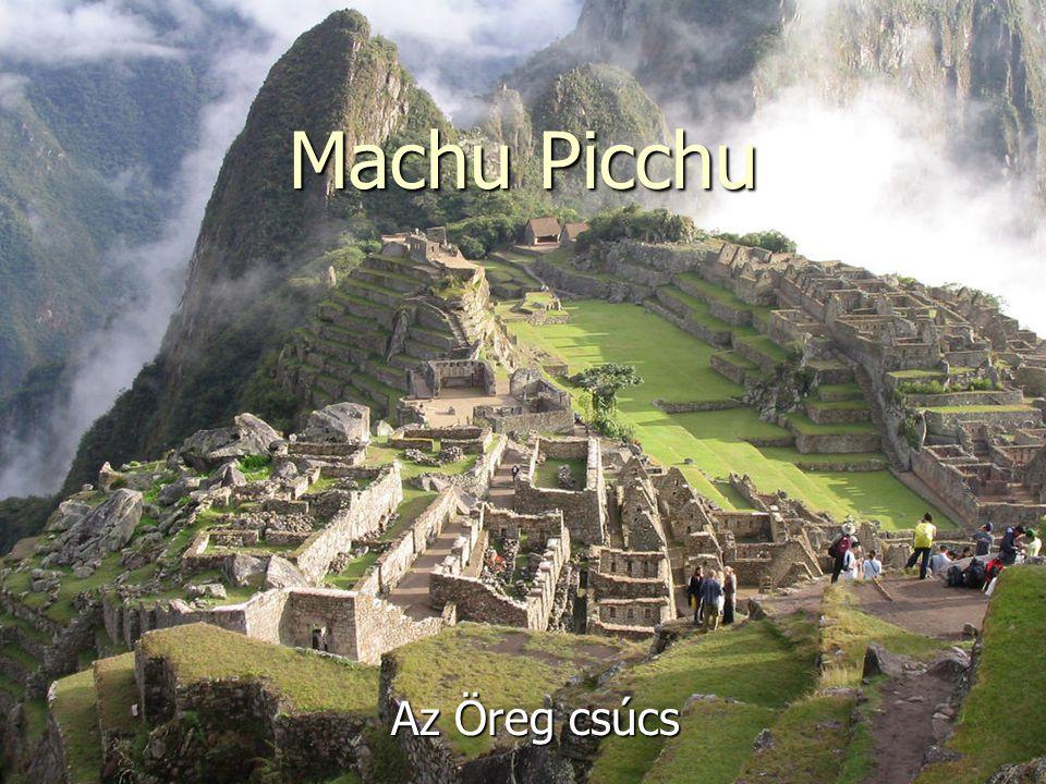 Machu Picchu Az Öreg csúcs