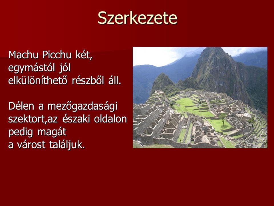 Machu Picchu két, egymástól jól elkülöníthető részből áll. Délen a mezőgazdasági szektort,az északi oldalon pedig magát a várost találjuk. Szerkezete