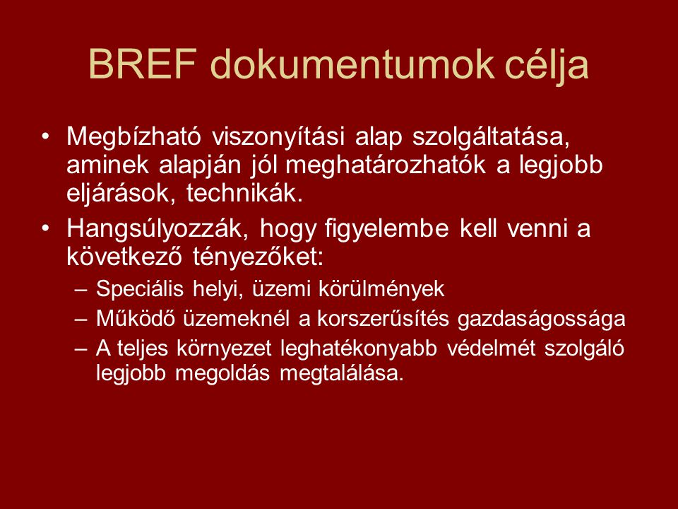 BREF dokumentumok felépítése Összefoglaló Bevezetés 1.