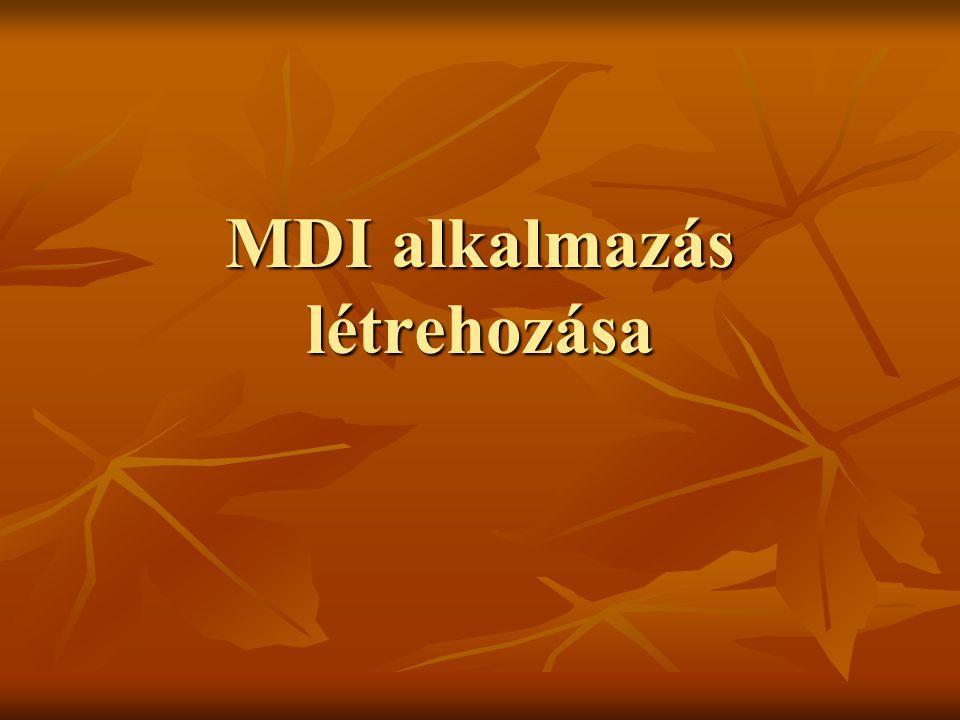 MDI alkalmazás létrehozása