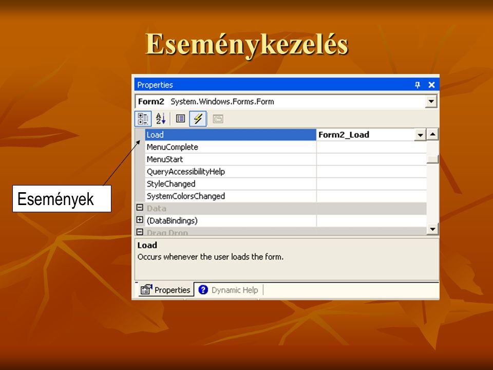 Felhasználói adatbevitel ellenőrzése A vezérlők ellenőrzése a Validating esemény felhasználásával A vezérlők ellenőrzése a Validating esemény felhasználásával Példaalkalmazás: TextBox komponens használata Példaalkalmazás: TextBox komponens használata Az ErrorProvider vezérlő használata Az ErrorProvider vezérlő használata Példaalkalmazás: TextBox komponens használata ErrorProvider-rel Példaalkalmazás: TextBox komponens használata ErrorProvider-rel