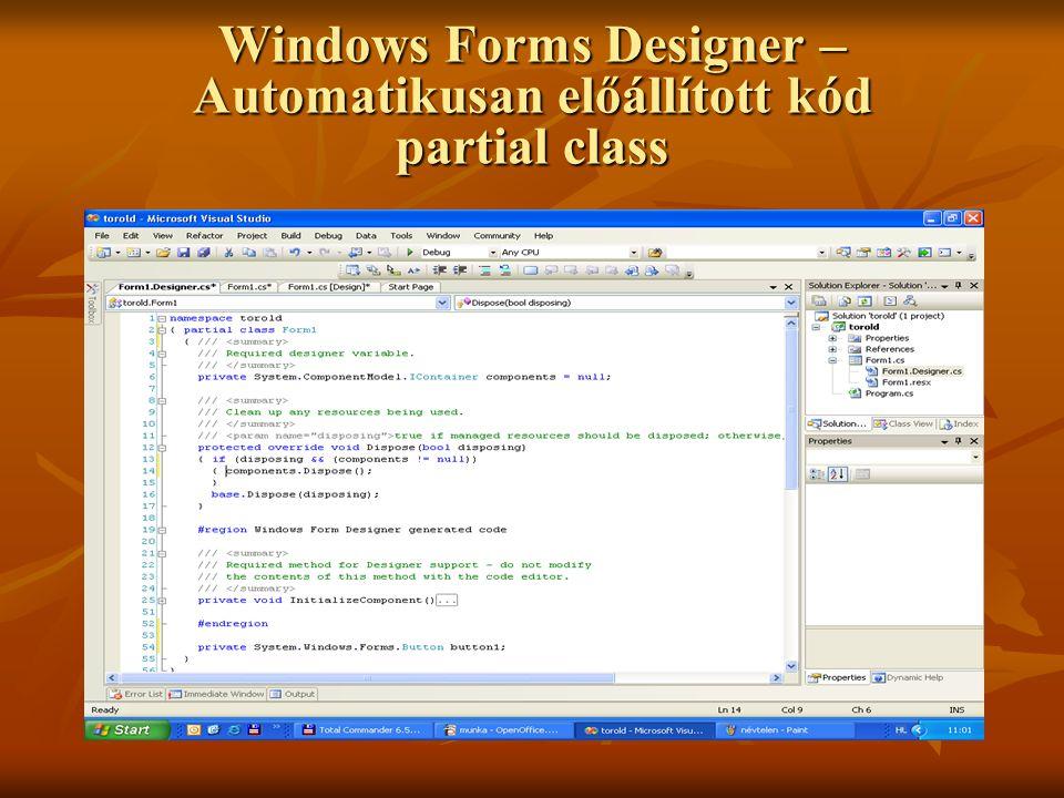 Windows Forms Designer – Automatikusan előállított kód partial class