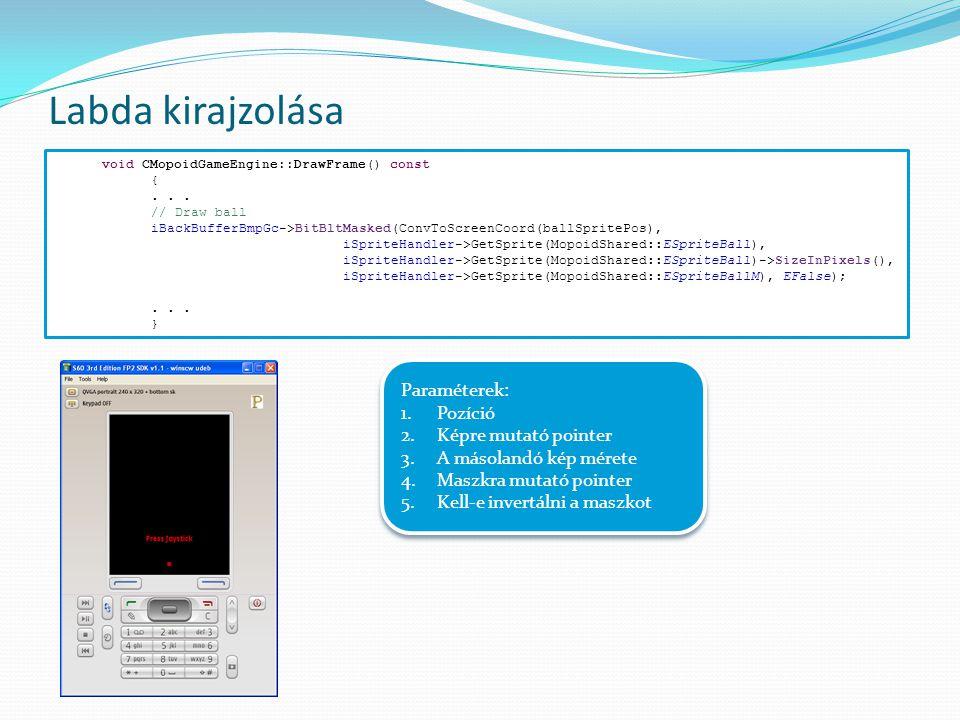 Labda kirajzolása void CMopoidGameEngine::DrawFrame() const {...