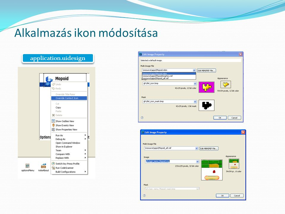 Mopoid.rss megváltozása RESOURCE LOCALISABLE_APP_INFO r_localisable_app_info { short_caption = STR_MopoidApplication_5; caption_and_icon = CAPTION_AND_ICON_INFO { caption = STR_MopoidApplication_4; number_of_icons = 0; }; } RESOURCE LOCALISABLE_APP_INFO r_localisable_app_info { short_caption = STR_MopoidApplication_5; caption_and_icon = CAPTION_AND_ICON_INFO { caption = STR_MopoidApplication_4; number_of_icons = 1; icon_file = \\resource\\apps\\Mopoid_aif.mif ; }; }