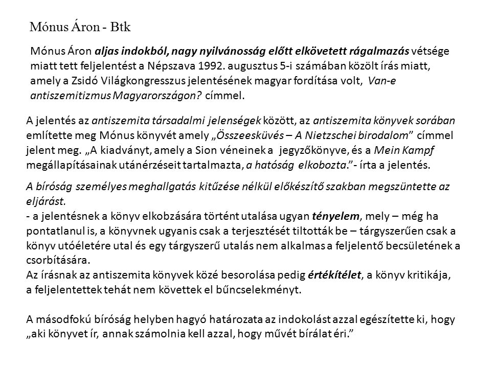 """A Magyar Demokrata főszerkesztőjét és egy újságíróját a bíróság azért marasztalta el, mert a lapban többször is azt állították, hogy Mécs Imre 1957-ben a társaira vallott, akiket később, """"nem kis részben e vallomásnak köszönhetően felakasztottak."""