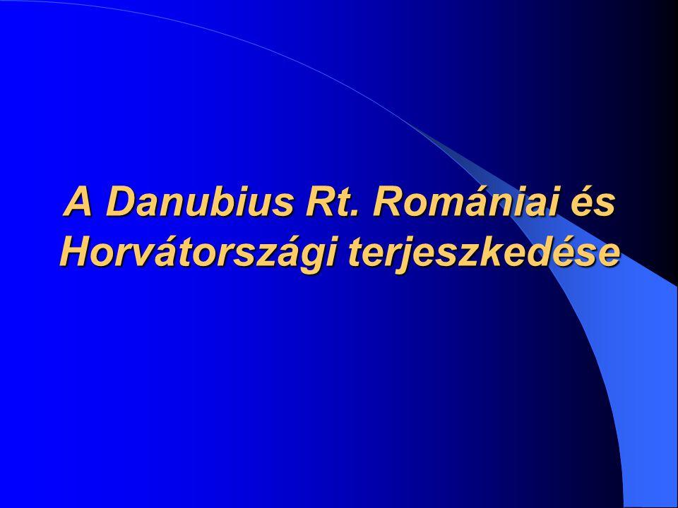 A Danubius Rt. Romániai és Horvátországi terjeszkedése