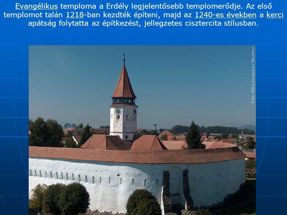 EvangélikusEvangélikus temploma a Erdély legjelentősebb templomerődje.