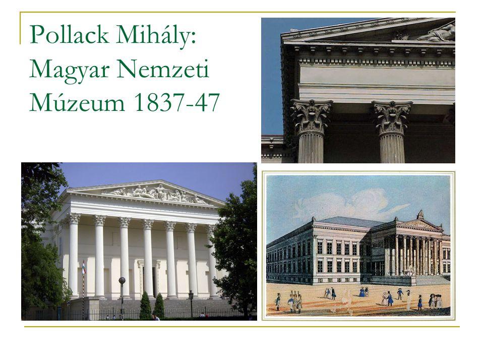 Pollack Mihály: Magyar Nemzeti Múzeum 1837-47