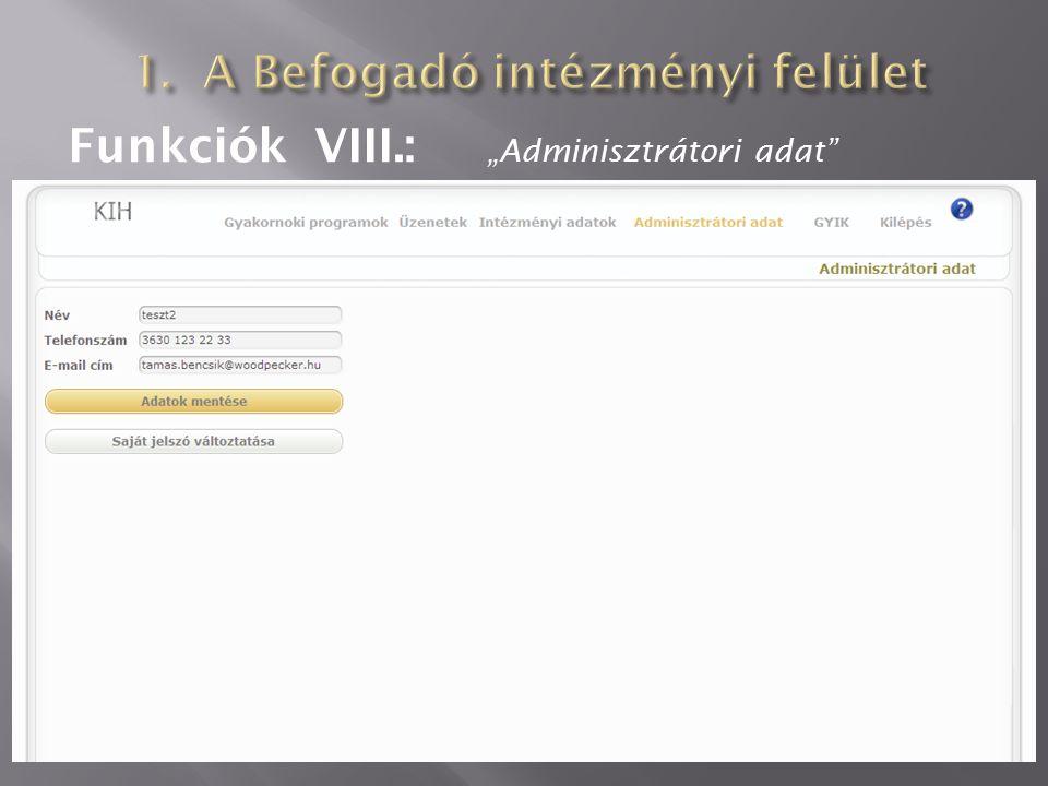 """Funkciók VIII.: """"Adminisztrátori adat"""""""