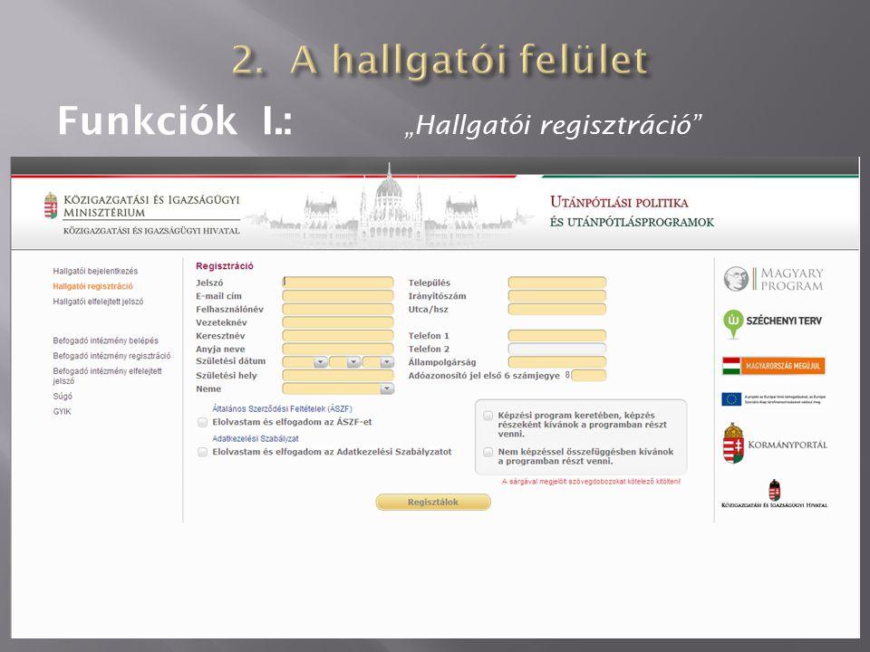 """Funkciók I.: """"Hallgatói regisztráció"""