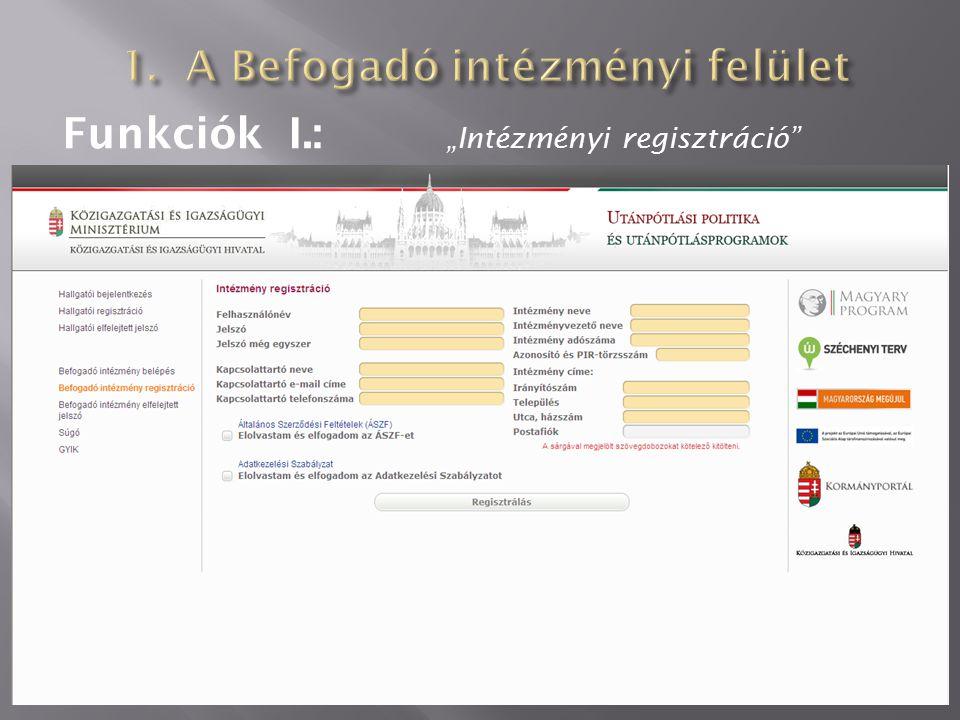 """Funkciók I.: """"Intézményi regisztráció"""