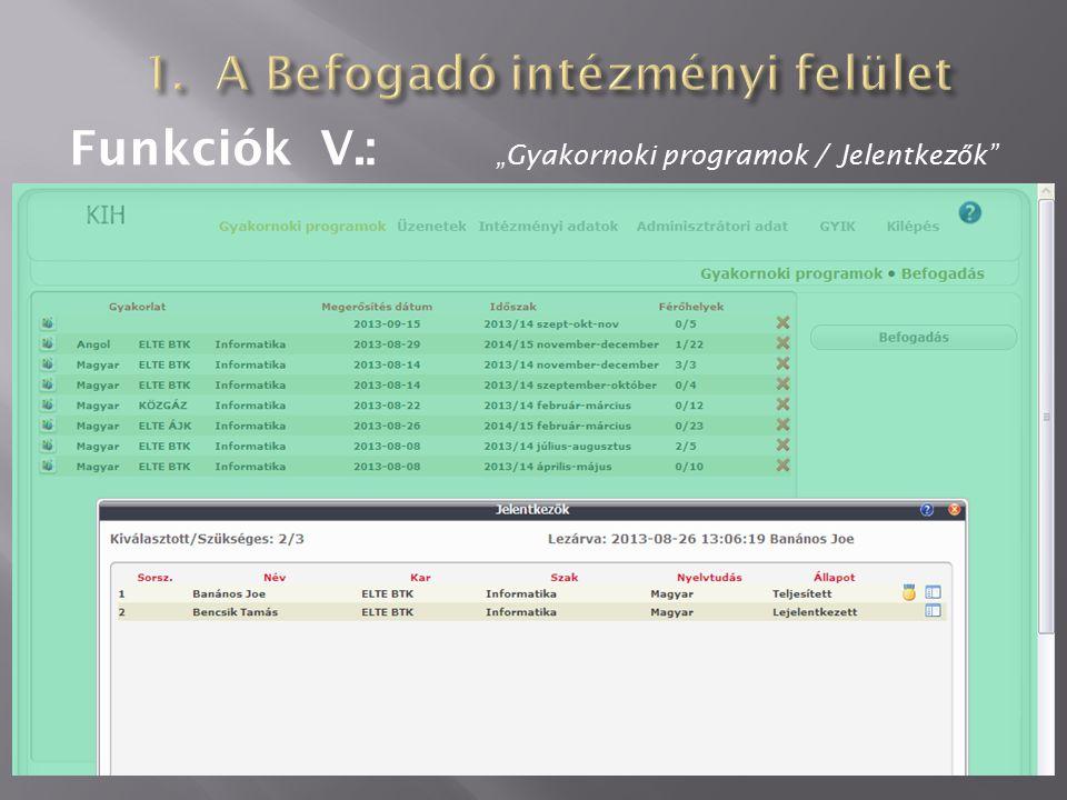 "Funkciók V.: ""Gyakornoki programok / Jelentkez ő k"