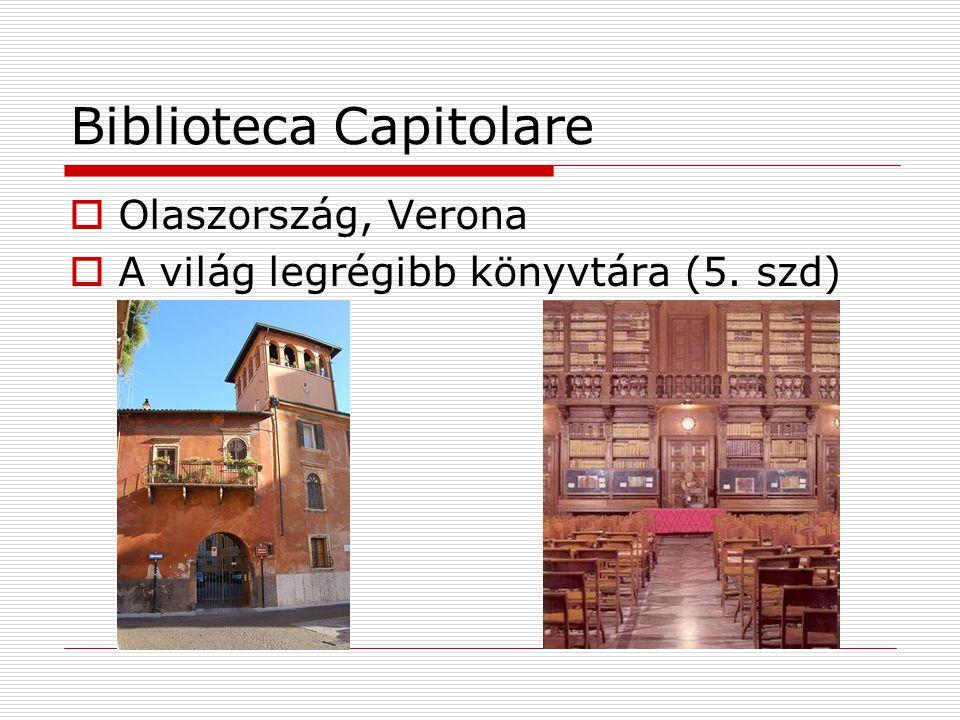 Biblioteca Capitolare  Olaszország, Verona  A világ legrégibb könyvtára (5. szd)