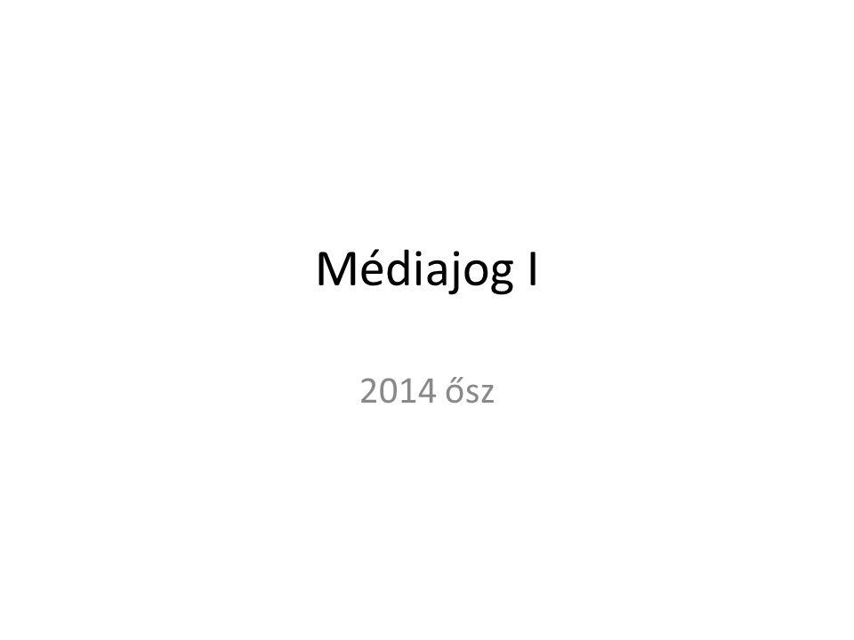 Médiajog I 2014 ősz