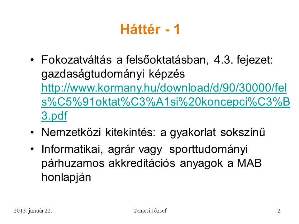 Háttér - 1 Fokozatváltás a felsőoktatásban, 4.3.