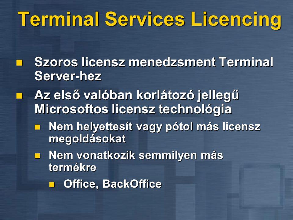 Használjuk Resource Kit-et Menedzsment eszközök Menedzsment eszközök Session Monitor, License riportolás Session Monitor, License riportolás Kiegészít