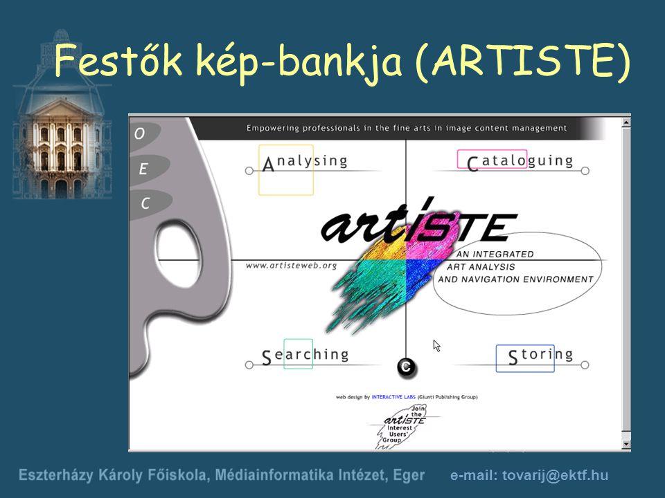 e-mail: tovarij@ektf.hu Festők kép-bankja (ARTISTE)