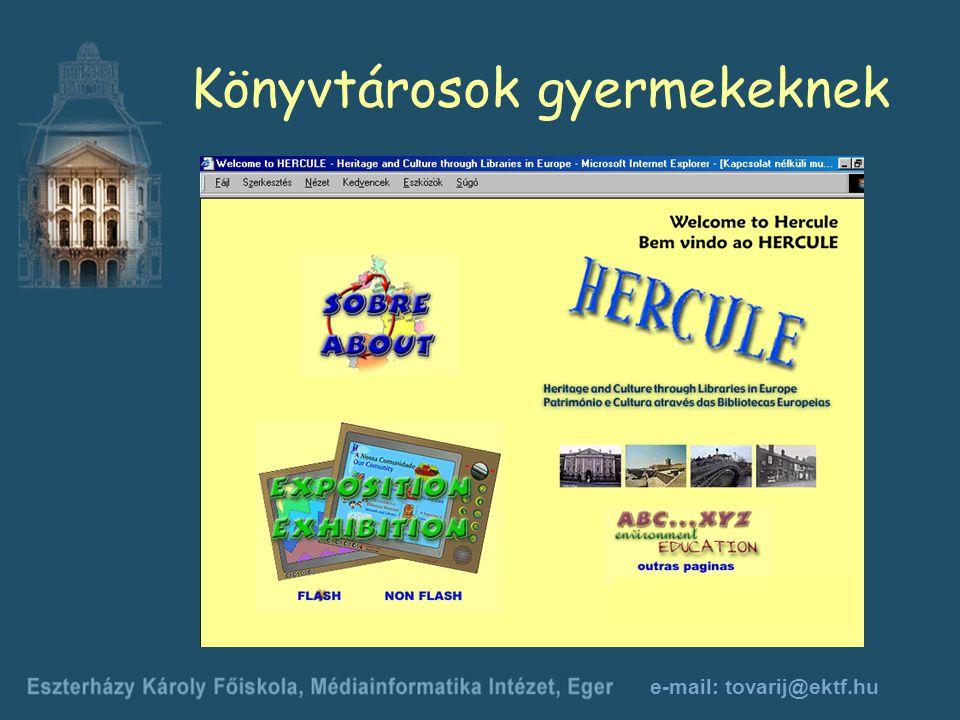 e-mail: tovarij@ektf.hu Könyvtárosok gyermekeknek