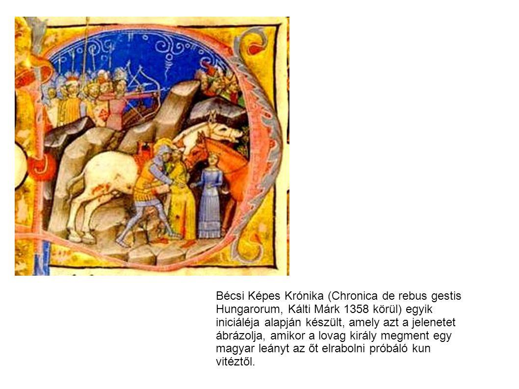 Bécsi Képes Krónika (Chronica de rebus gestis Hungarorum, Kálti Márk 1358 körül) egyik iniciáléja alapján készült, amely azt a jelenetet ábrázolja, am