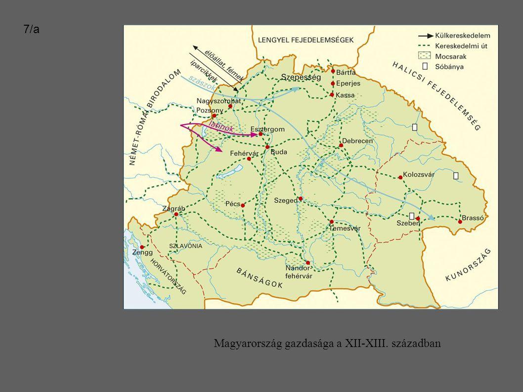 Magyarország gazdasága a XII-XIII. században 7/a