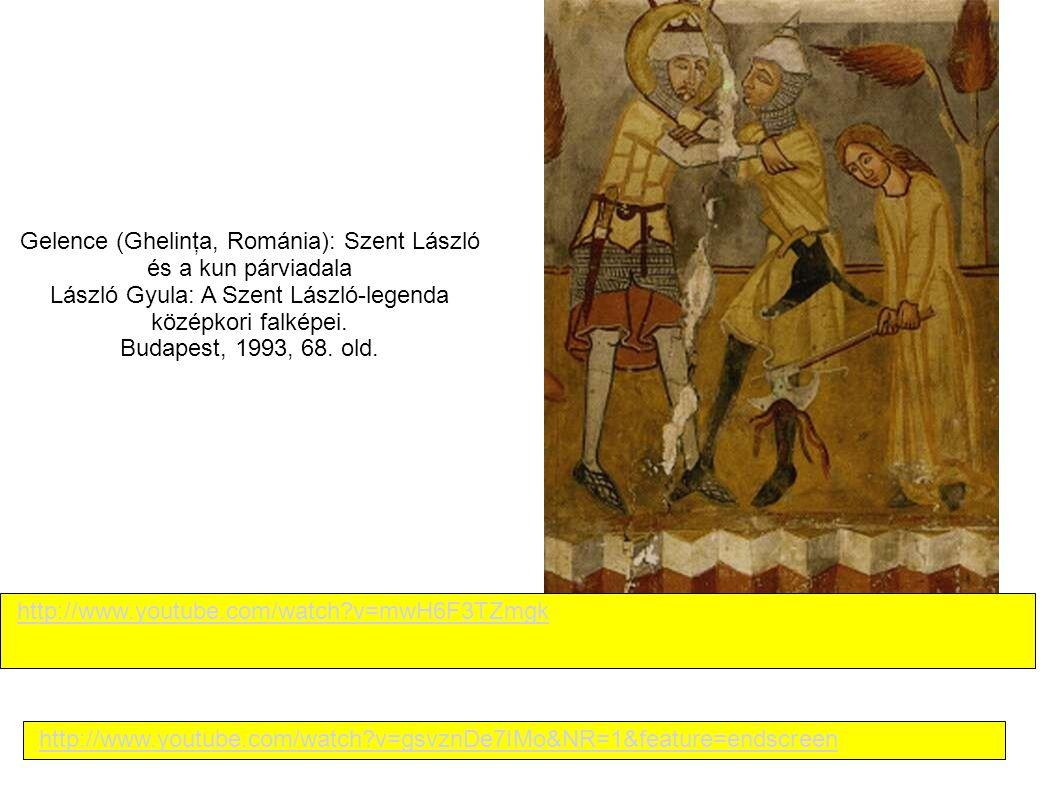 Gelence (Ghelinţa, Románia): Szent László és a kun párviadala László Gyula: A Szent László-legenda középkori falképei. Budapest, 1993, 68. old. http:/