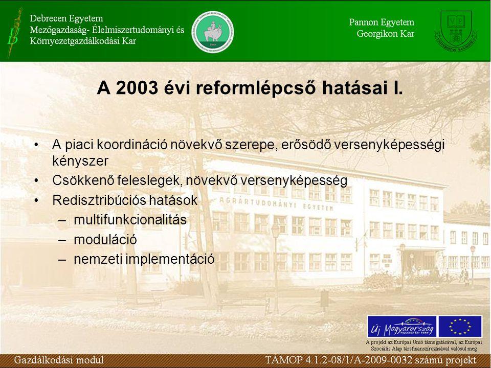 A 2003 évi reformlépcső hatásai I.