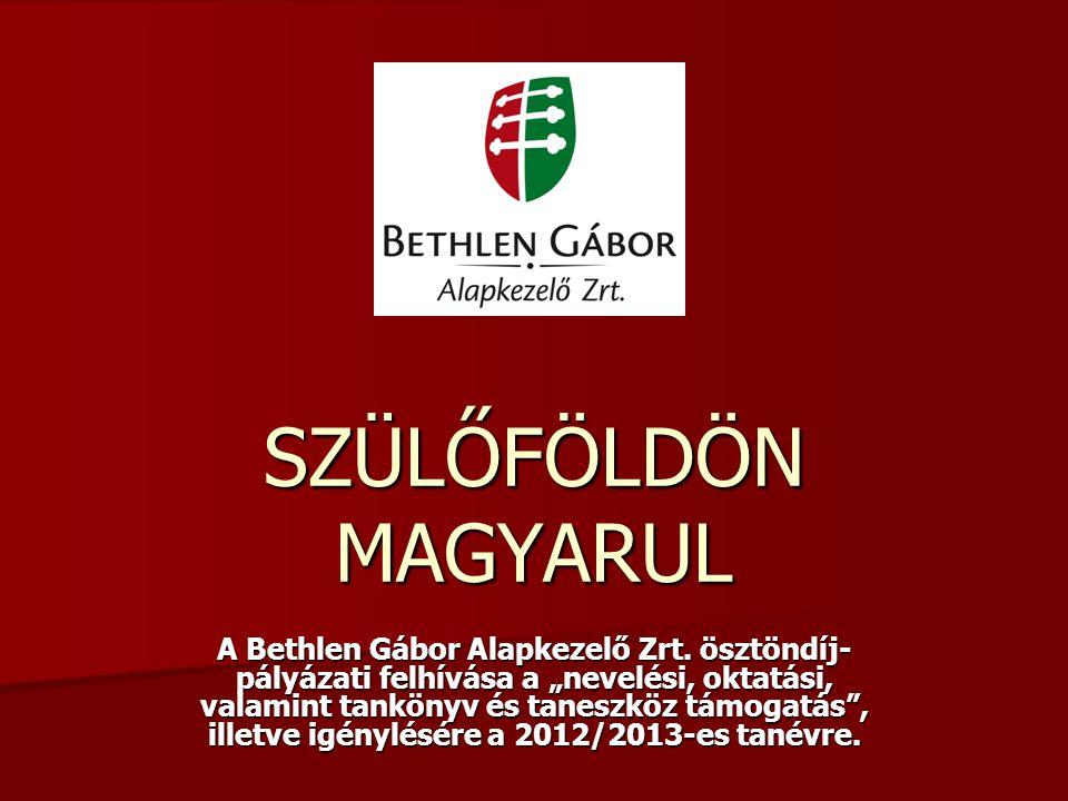 A pályázat célja: a szlovákiai magyar nyelvű oktatás és nevelés ösztöndíj-támogatása A támogatás formája: vissza nem térítendő támogatás A pályázat célja