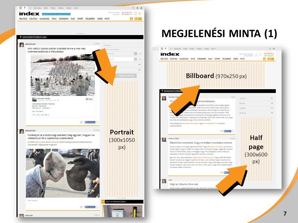 MEGJELENÉSI MINTA (1) 7 Portrait (300x1050 px) Billboard (970x250 px) Half page (300x600 px)