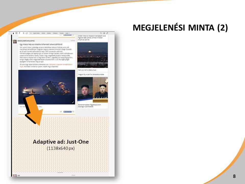 MEGJELENÉSI MINTA (2) 8 Adaptive ad: Just-One (1138x640 px)