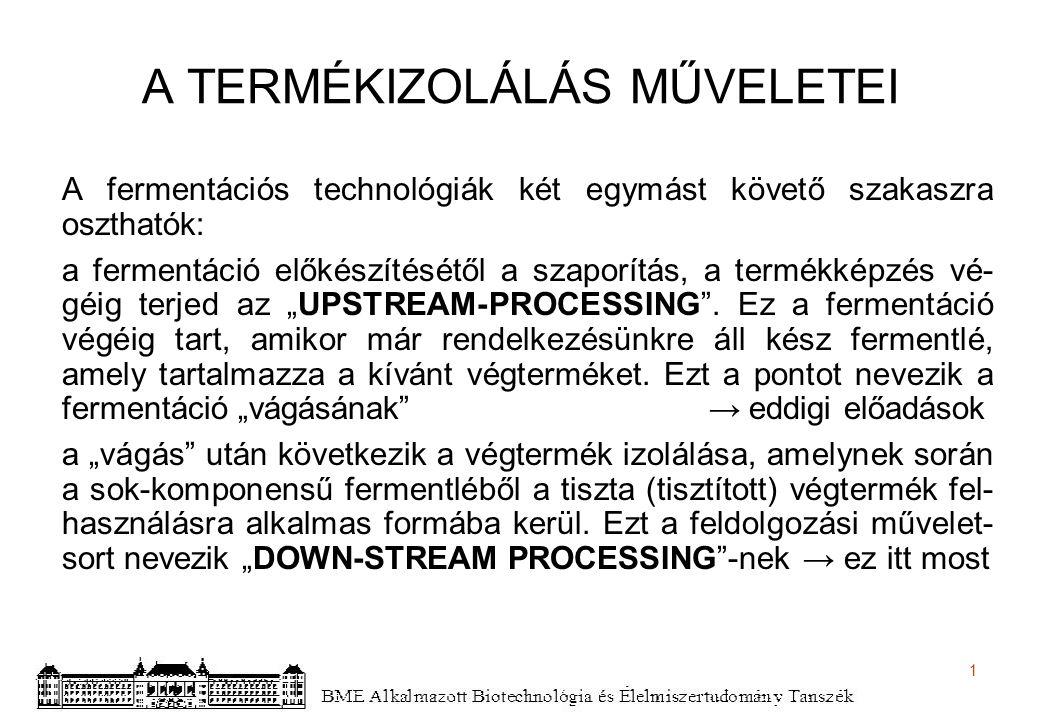 2 MI JELLEMZŐ A FELDOLGOZÁSI TECHNOLÓGIÁKRA.