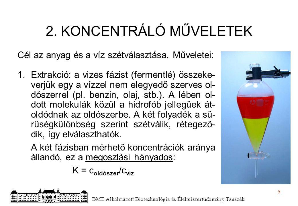 6 2.KONCENTRÁLÓ MŰVELETEK 2.
