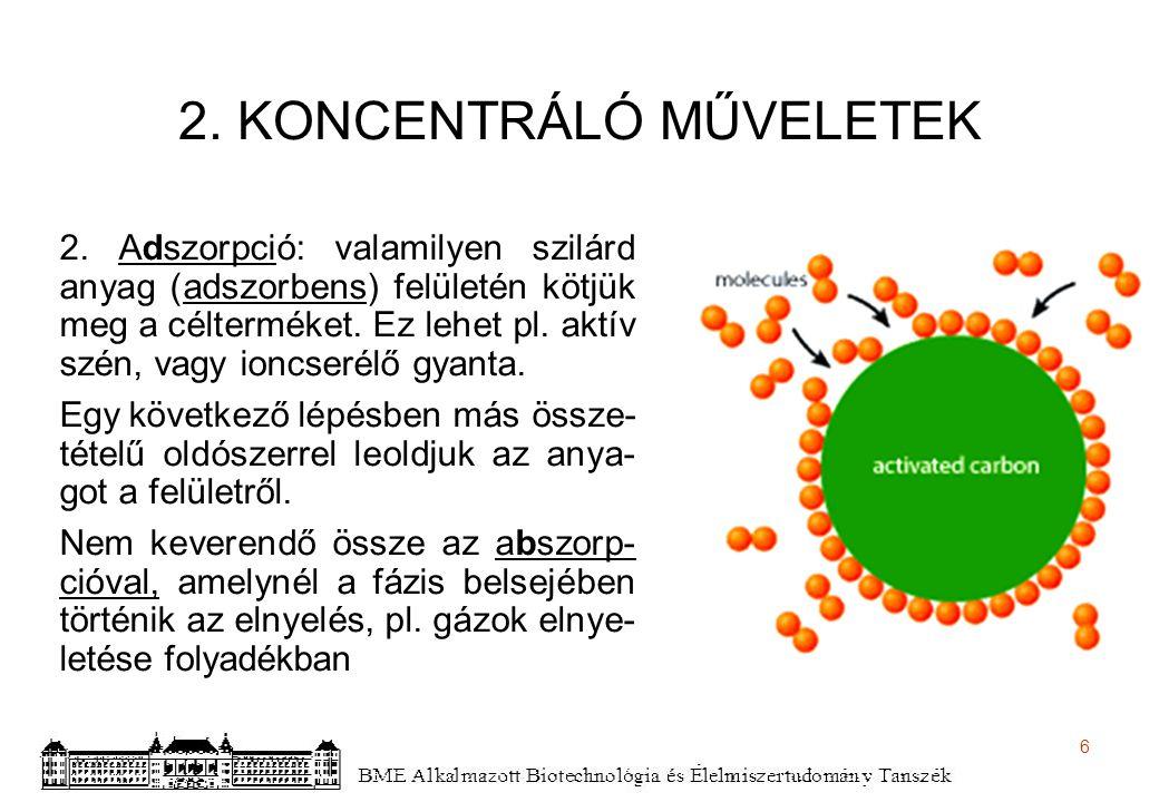 7 2.KONCENTRÁLÓ MŰVELETEK 3.