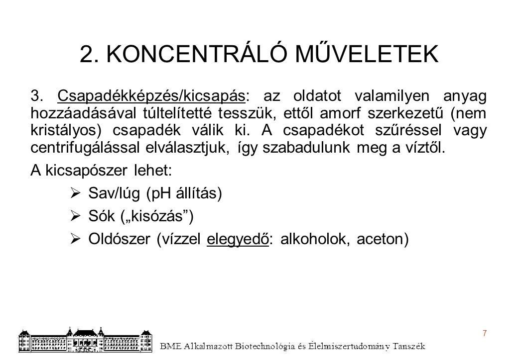 8 2.KONCENTRÁLÓ MŰVELETEK 4.
