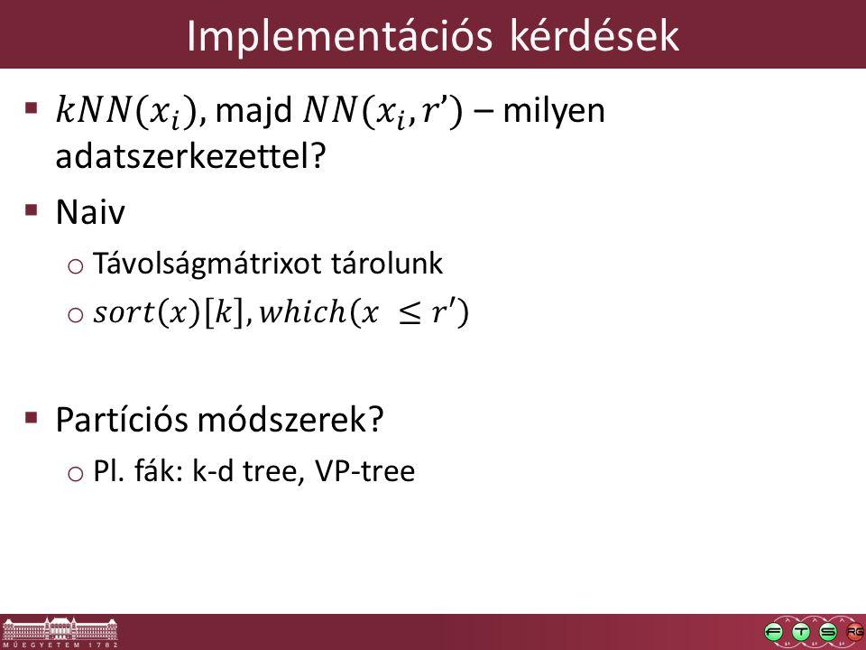 Implementációs kérdések