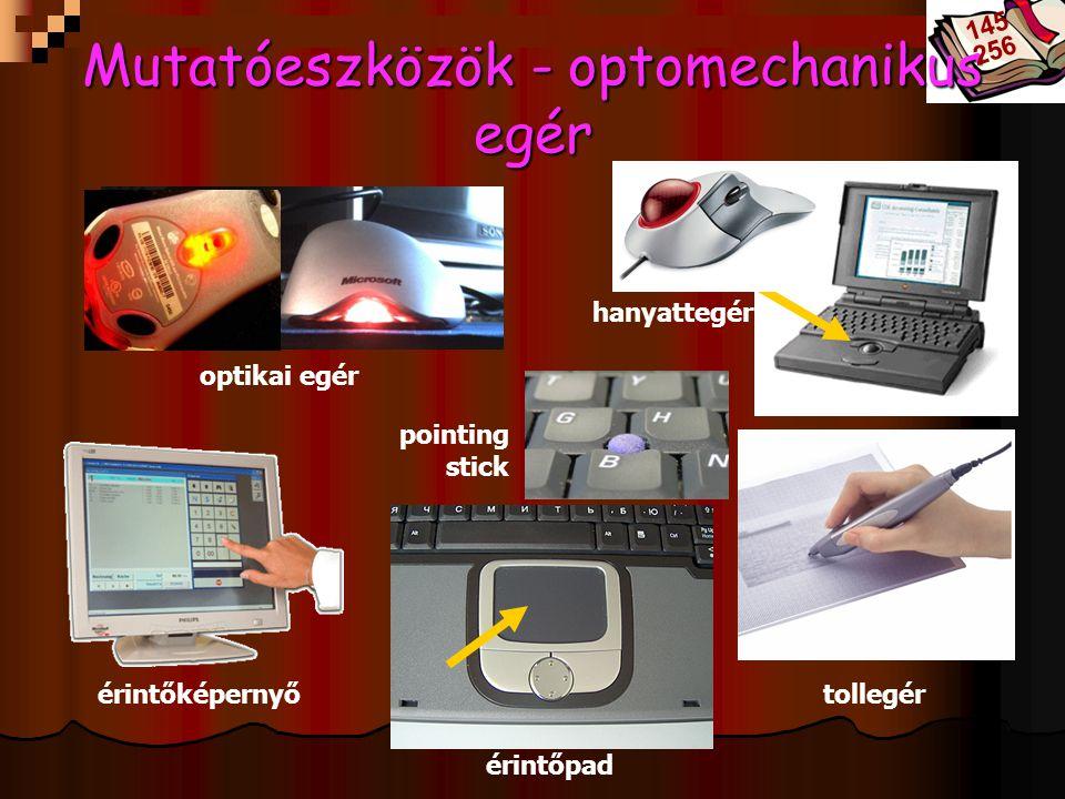 Bóta Laca Mutatóeszközök - optomechanikus egér érintőképernyő érintőpad tollegér optikai egér hanyattegér pointing stick 145 256