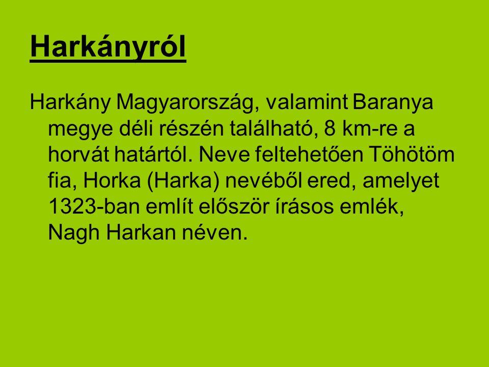 Harkányról Harkány Magyarország, valamint Baranya megye déli részén található, 8 km-re a horvát határtól.