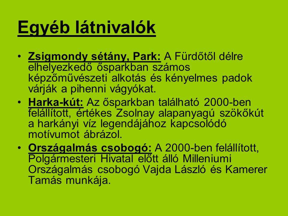 Egyéb látnivalók Zsigmondy sétány, Park: A Fürdőtől délre elhelyezkedő ősparkban számos képzőművészeti alkotás és kényelmes padok várják a pihenni vágyókat.