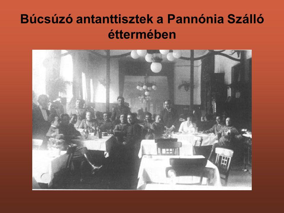 Búcsúzó antanttisztek a Pannónia Szálló éttermében